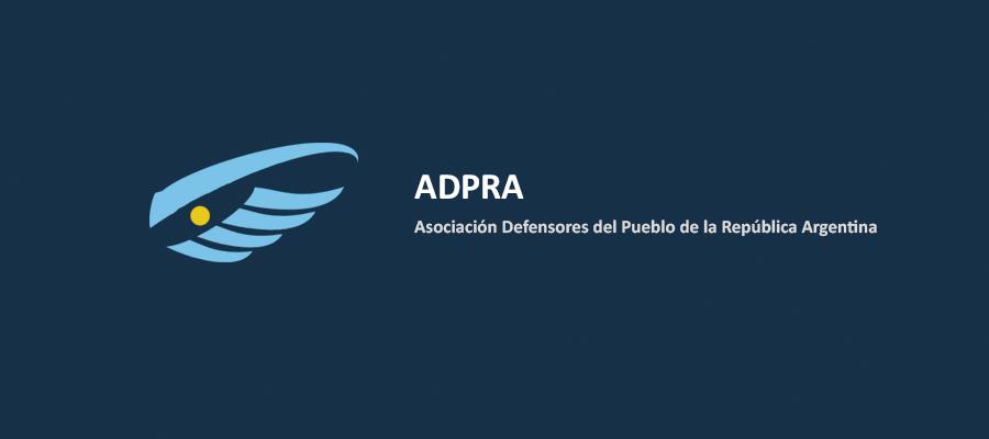 ADPRA acompaña el reclamo de los Defensores del Pueblo de la Patagonia, sobre la quita de derechos que pretende imponer el PEN mediante el Proyecto de Presupuesto para el año 2019.