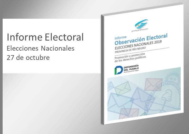 Informe Electoral Elecciones Nacionales