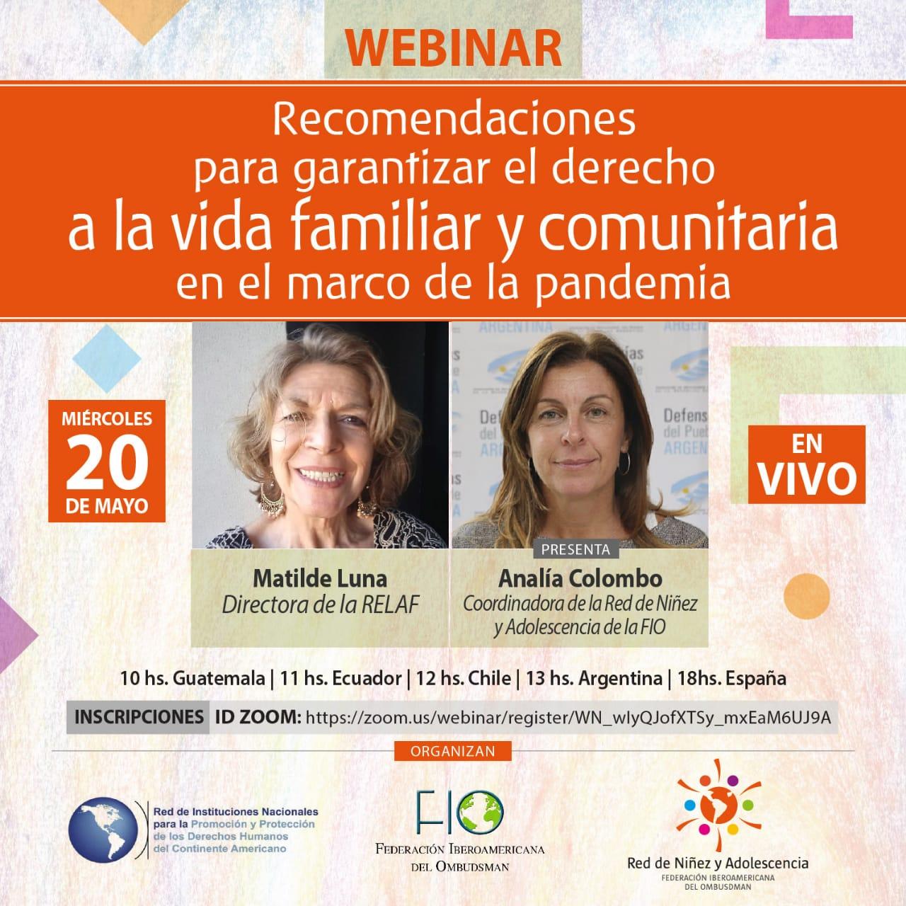 Seminario en Vivo: «Recomendaciones para garantizar el derecho a la vidafamiliar y comunitaria en el marco de la pandemia».