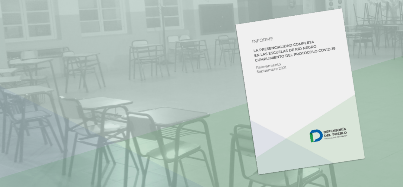 La Defensoría del Pueblo relevó en escuelas rionegrinas el cumplimiento del protocolo Covid-19 ante el retorno completo a la presencialidad